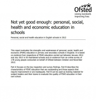 Not yet good enough: PSHE education in schools