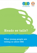 Heads or Tails ? - what young people are telling us about SRE